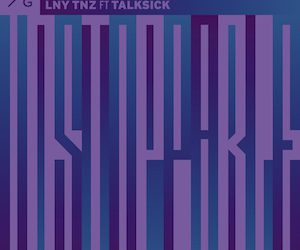 LNY TNZ feat Talksick – Unstoppable (FVCK GENRES/BYM)