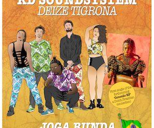KD Soundsystem & Deize Tigrona – Joga Bunda (Rimboe Riddim)