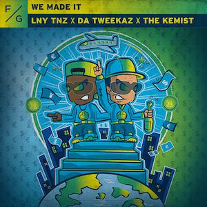 LNY TNZ x Da Tweekaz x The Kemist – We Made It (FVCK GENRES/BYM)